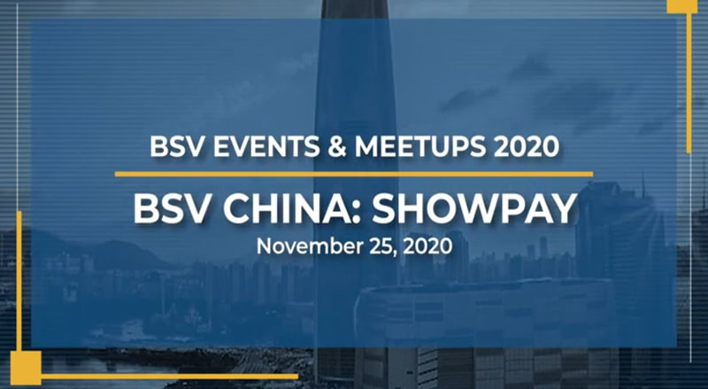 Bitcoin SV China Webinar: ShowPay