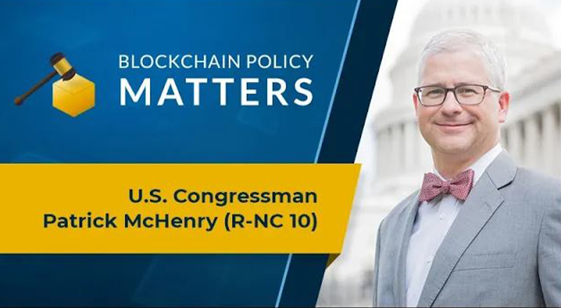 Blockchain Policy Matters Episode 1 with Patrick McHenry