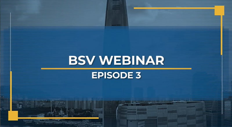 BSV Webinar Episode 3