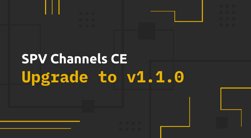 Bitcoin SV Infrastructure Team releases SPV Channels CE v1.1.0 introducing all-new mobile functionalities