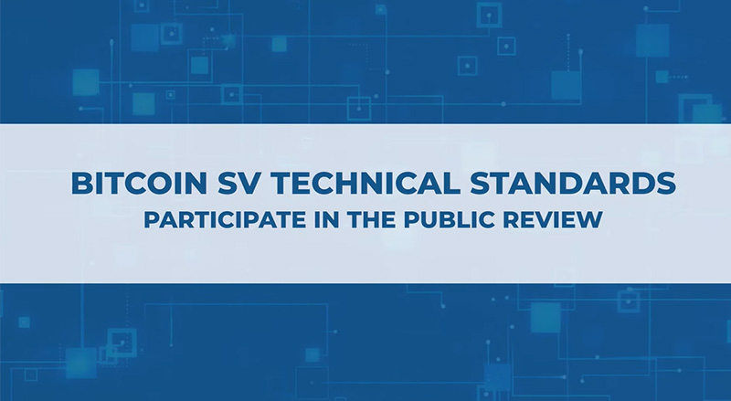 Bitcoin SV Technical Standards Committee | Benefits of participating in the public review process