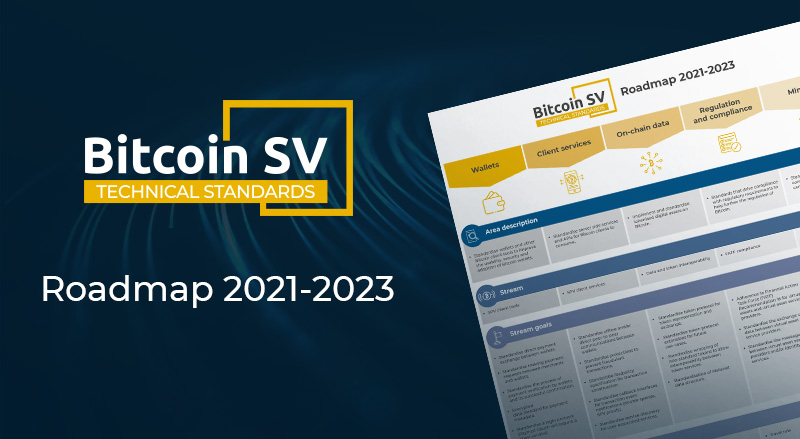 What you need to know about the Bitcoin SV Technical Standards Committee roadmap