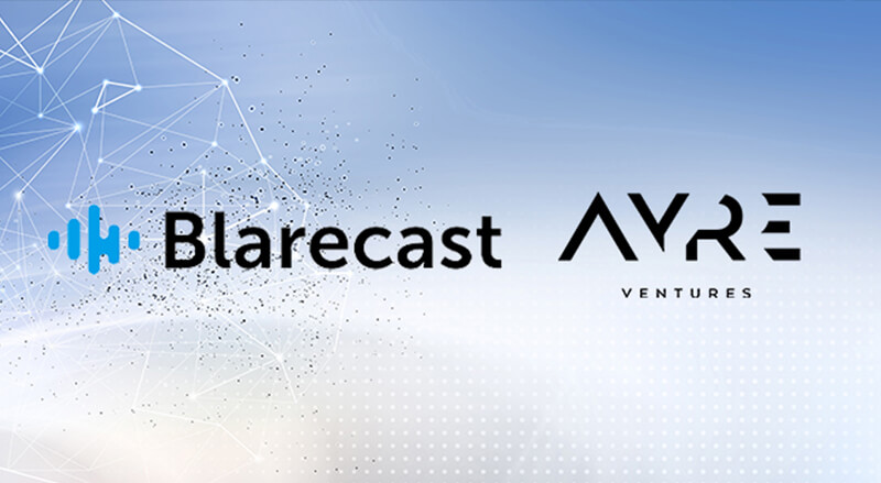 Blarecast Systems announces seed round financing