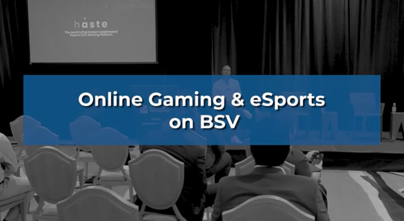 BSV Blockchain Conference Miami 2021 | Online gaming and esports on BSV